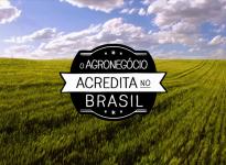 O Brasil Acredita no Agronegócio